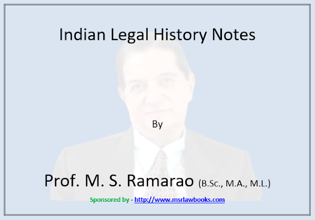 Indian Legal History Notes | Sponsored by MSR Law Books