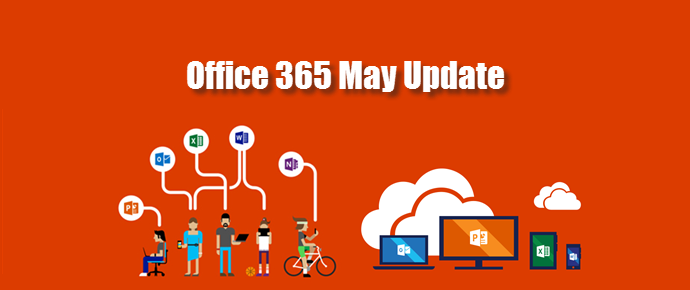 Office 365 May Update - Latest Version: 16.0.6868.2067 (www.kunal-chowdhury.com)