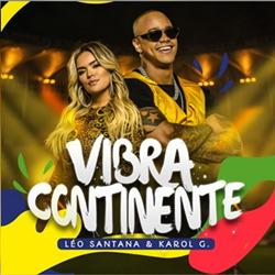Léo Santana e Karol G - Vibra Continente