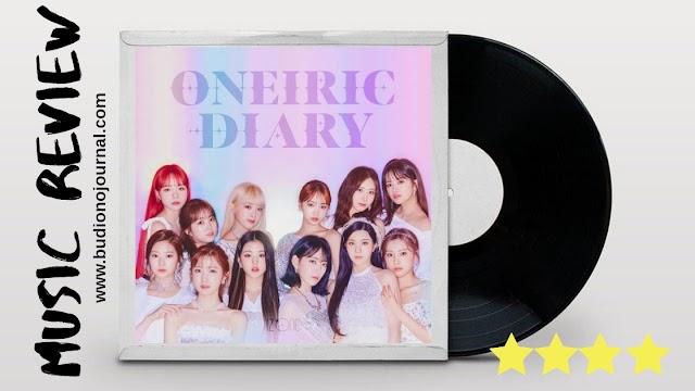 Oneiric Diary oleh IZ*ONE: Anggun dan Menghentak