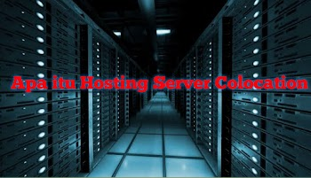 Apa itu Hosting Server Colocation