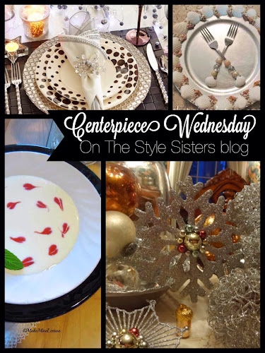 Centerpiece Wednesday, the stylesisters, blog linky party