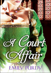 A Court Affair By Emily Purdy