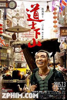Đạo Sĩ Hạ Sơn - Monk Comes Down the Mountain (2015) Poster