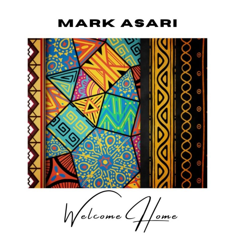 Mark Asari - Welcome Home