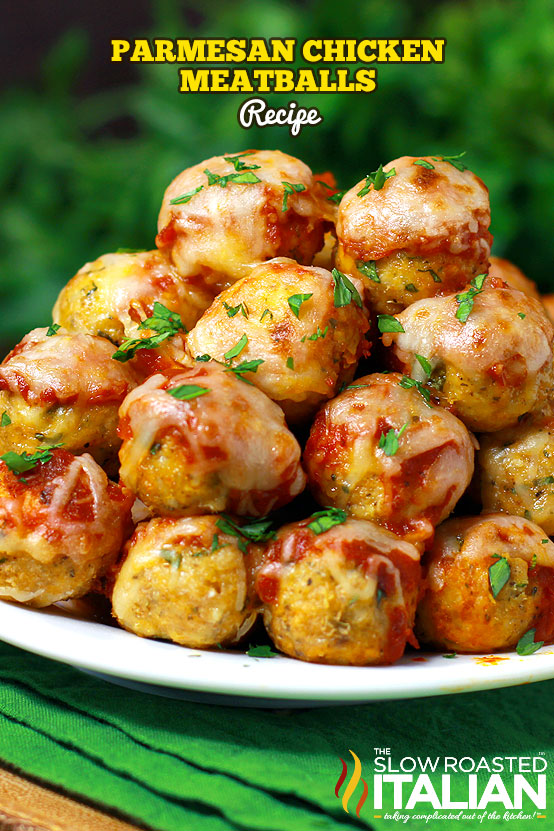 Title text (shown in a stack): Parmesan Chicken Meatballs Recipe