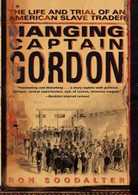 Hanging Captain Gordon By Ron Soodalter