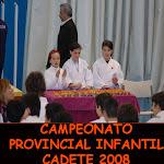 CAMPEONATO PROVINCIAL INFANTIL CADETE 2008