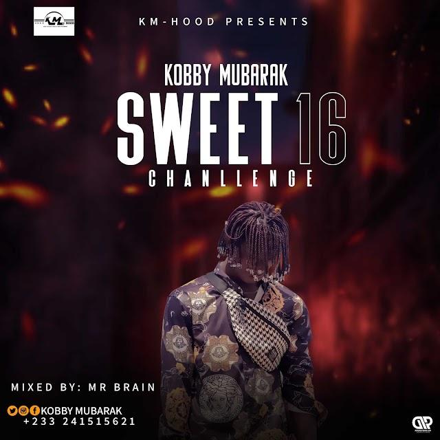 Kobby Mubarak [ Sweet 16 Challenge ] Mixed By Mr Brain.