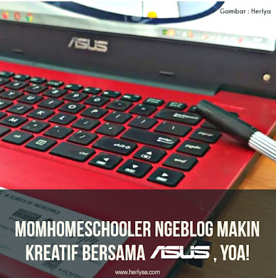 Momhomeschooler ngeblok kreatif bersama ASUS S14 S43
