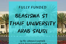 Fully Funded Beasiswa S1 Thaif University Arab Saudi 2020