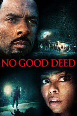 No Good Deed (2014) BluRay 720p HD Watch Online, Download Full Movie For Free