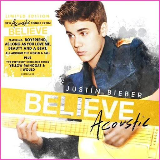 Download – CD Justin Bieber – Believe Acoustic 2013