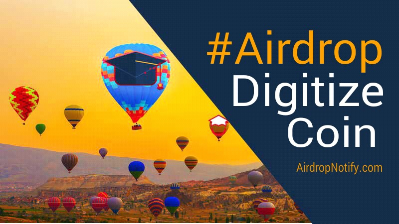 Digitize Coin(DTZ) Cryptocurrency Airdrop Alert | Airdrop Coins 2018