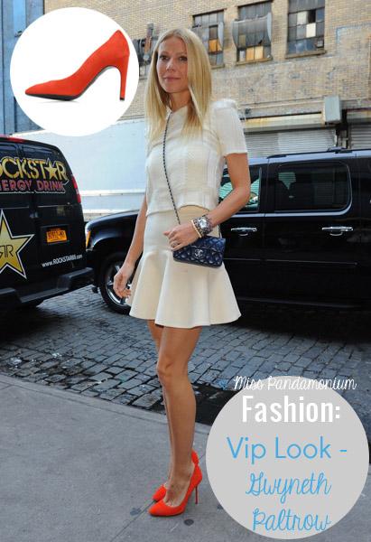 Fashion: Vip Look – Gwyneth Paltrow