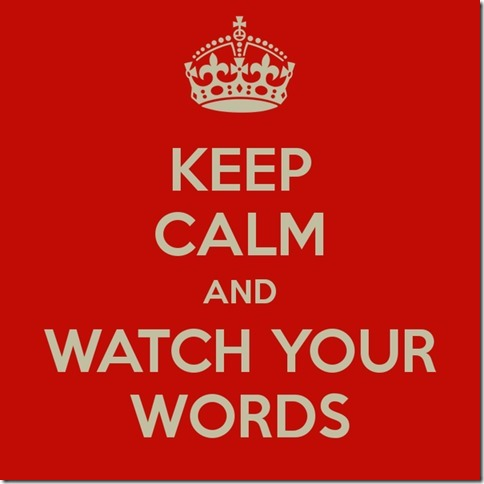 keep-calm-and-watch-your-words-4