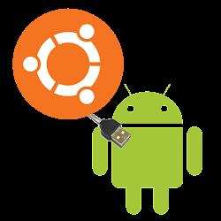 Ahora si, como conectar Ubuntu y Android via USB a lo facil