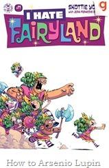 Actualización 11/04/2017: Se actualiza I hate Fairyland con el número 11 por Tarkux y R.Richards de G-Comics.