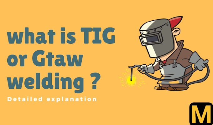 What is GTAW or TIG welding ? detailed explanation | The Mechanical post