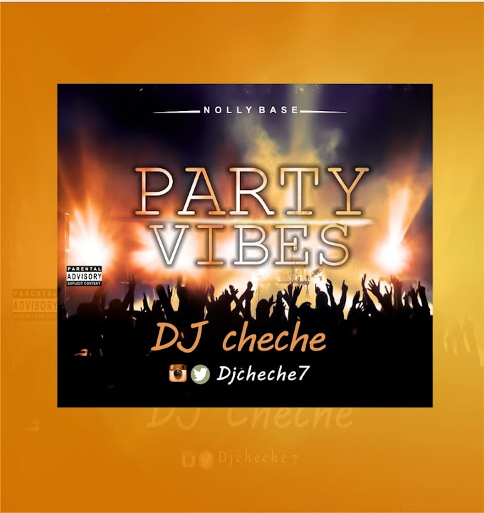 [Mixtape] DJ CheChe - Party Vibes