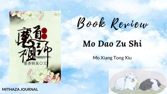 [Book Review] Mo Dao Zu Shi by Mo Xiang Tong Xiu