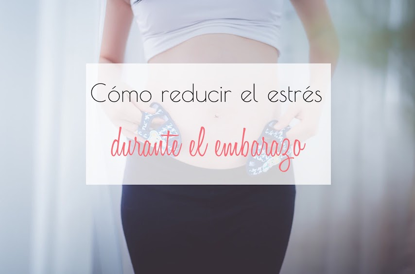 Como reducir el estrés en el embarazo