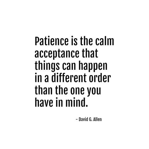 patience -- david g. allen