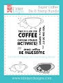 Super Coffee Die & Stamp Bundle