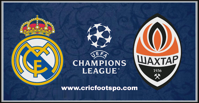 Champions League: Shakhtar Vs Real Madrid Match Preview and Lineup