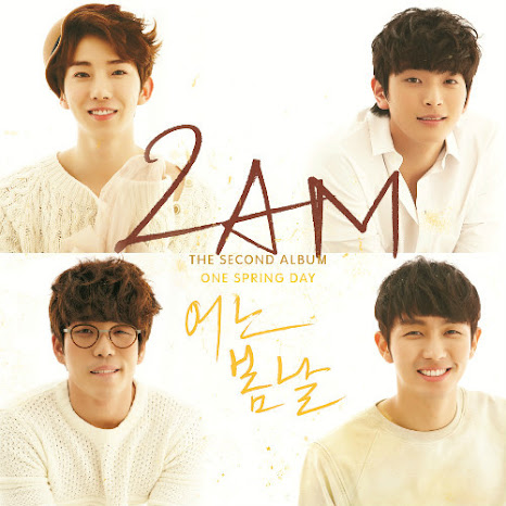 [Album] 2AM – One Spring Day (Vol.2)