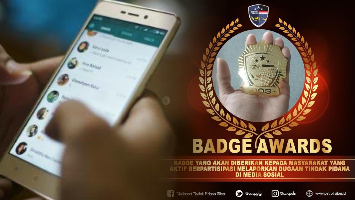 Polisi Akan Berikan Badge (Lencana) untuk Pelapor Dugaan Pidana di Medsos