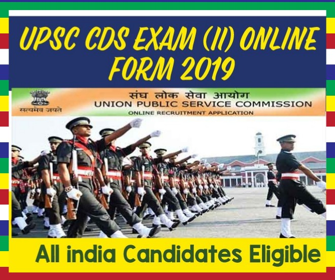 UPSC Recruitment Combined Defence Services Exam II 2019 417 posts