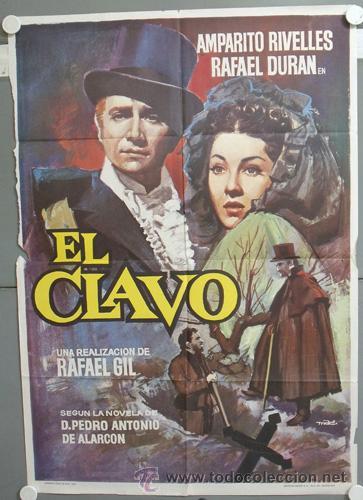el clavo, uno de los grandes clásicos del cine español de los '40