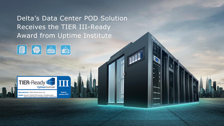 Data Center POD Solution ของเดลต้าผ่านการรับรองมาตรฐาน TIER III-Ready จาก Uptime Institute