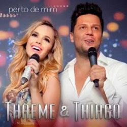 Baixar MP3 Grátis Baixar Cd Thaeme Thiago Perto de Mim 2013 Thaeme & Thiago   Perto de Mim 2013