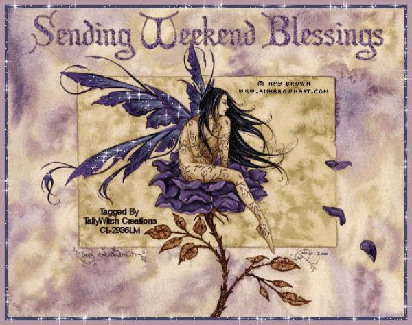 Weekend Blessings, Blessed Be