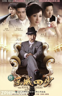 Kinh Thành Tứ Thiếu - The Four Brothers of Peking (2011) Poster