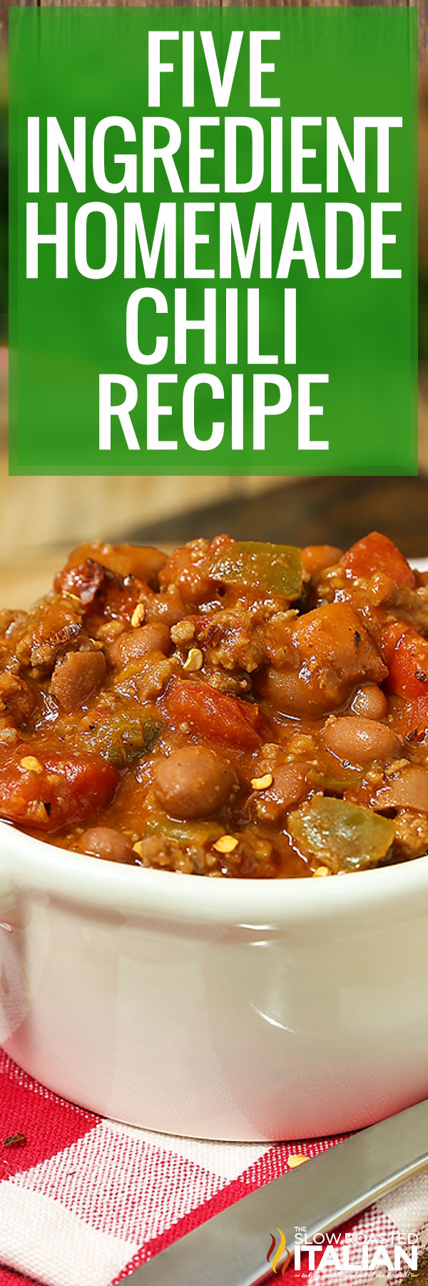 Title text (shown in a bowl): 5 Ingredient Homemade Chili Recipe