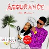 🔥 ASSURANCE (THE MIXTAPE 1.0) HOSTED BY DJ STARRY TUNES x OASIS CONNECT 🔥