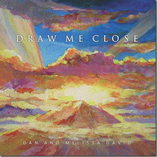melissa david - draw me close