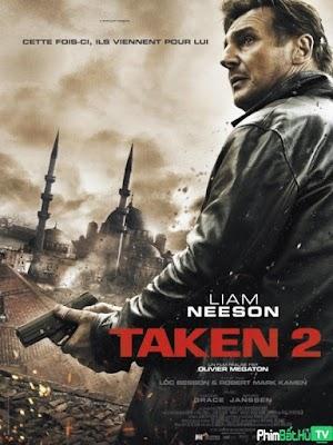 Phim Cưỡng Đoạt 2 - Taken 2 (2012)