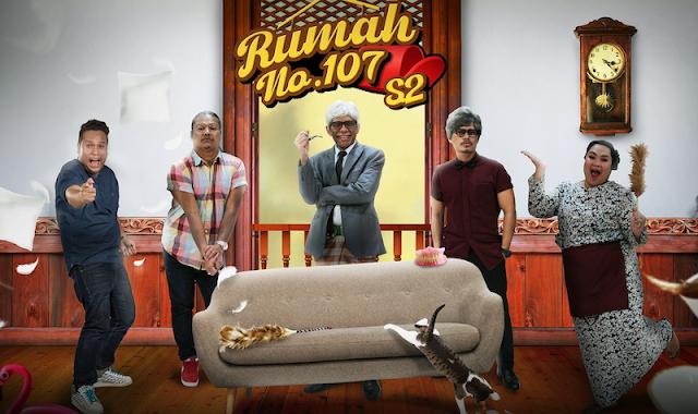 'RUMAH 107' MUSIM KE-2  LEBIH 'HAPPENING', RAMAI ARTIS TERSOHOR