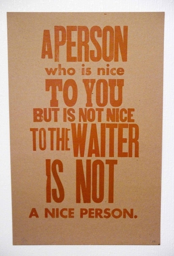 A Person Who Is Nice To You, A Quote