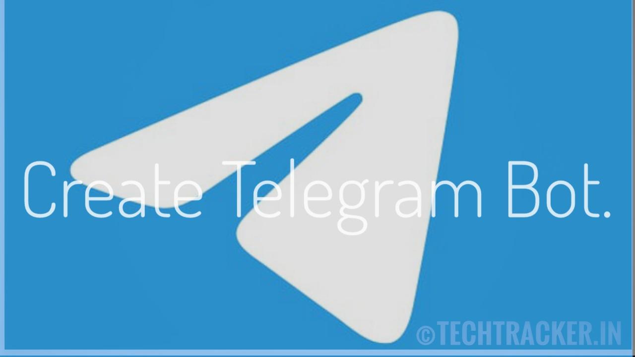 How to create a telegram bot ?