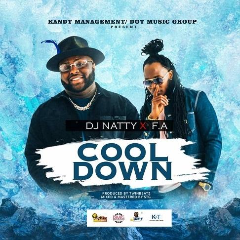 DJ Natty X F.A – Cool Down