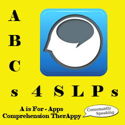 ABCs 4 SLPs: A is for Apps/Aphasia - Comprehension TherAppy Review and Giveaway image