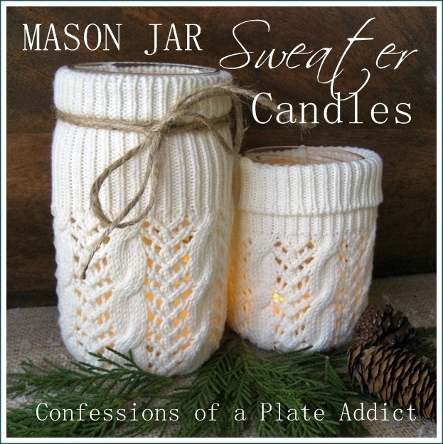 CONFESSIONS OF A PLATE ADDICT Mason Jar Sweater Candles