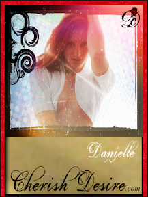 Cherish Desire Ladies: Danielle