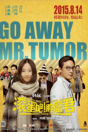 Go Away Mr Tumour - Cút Ngay U Quân