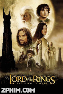Chúa Tể Của Những Chiếc Nhẫn: Hai Tòa Tháp - The Lord of the Rings: The Two Towers (2002) Poster